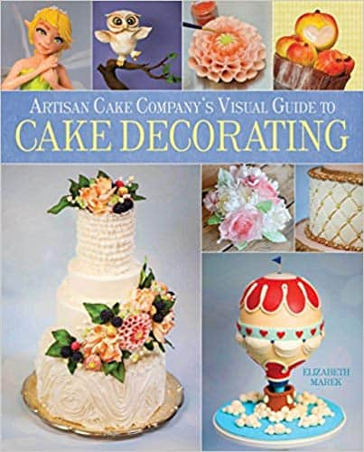 Artisan Cake Company's Visual Guide (Hardcover) by Elizabeth Marek