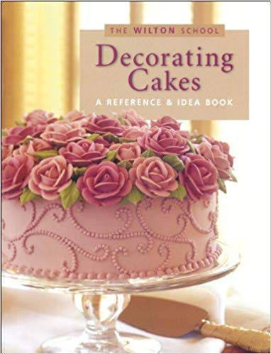 Wilton Decorating Cakes Book (Paperback) by Jeff Shankman