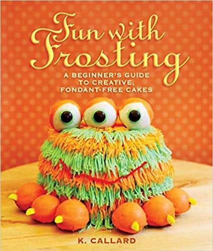Fun with Frosting (Paperback & Kindle Edition) by Kaye Callard
